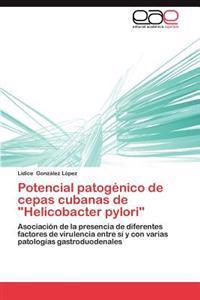 """Potencial Patogenico de Cepas Cubanas de """"Helicobacter Pylori"""""""