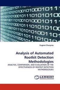 Analysis of Automated Rootkit Detection Methodologies