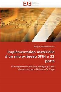Impl�mentation Mat�rielle d''un Micro-R�seau Spin � 32 Ports