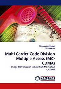 Multi Carrier Code Division Multiple Access (MC-Cdma)