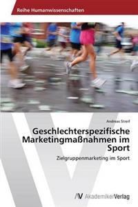 Geschlechterspezifische Marketingmassnahmen Im Sport