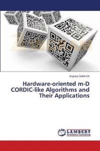 Hardware-Oriented M-D Cordic-Like Algorithms and Their Applications