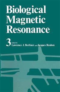 Biological Magnetic Resonance Volume 3