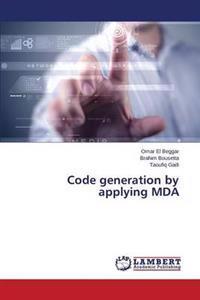 Code Generation by Applying Mda