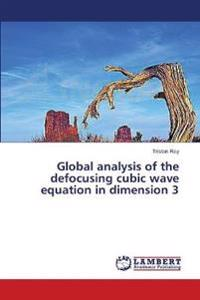 Global Analysis of the Defocusing Cubic Wave Equation in Dimension 3