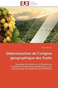 D�termination de L Origine G�ographique Des Fruits