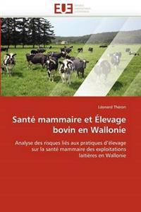 Sante Mammaire Et Elevage Bovin En Wallonie