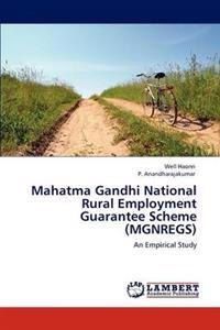 Mahatma Gandhi National Rural Employment Guarantee Scheme (Mgnregs)