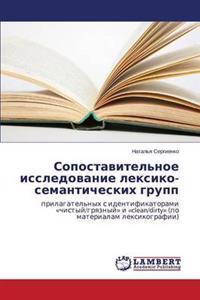 Sopostavitel'noe Issledovanie Leksiko-Semanticheskikh Grupp