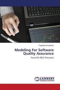 Modeling for Software Quality Assurance