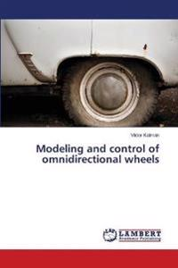 Modeling and Control of Omnidirectional Wheels