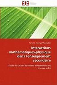 Interactions Math�matiques-Physique Dans l''enseignement Secondaire