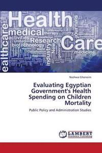 Evaluating Egyptian Government's Health Spending on Children Mortality