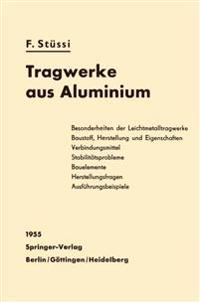 Tragwerke Aus Aluminium