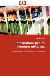 Intoxications Par Les Fluorures Min�raux