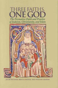 Three Faiths, One God