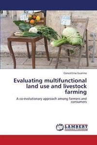 Evaluating Multifunctional Land Use and Livestock Farming