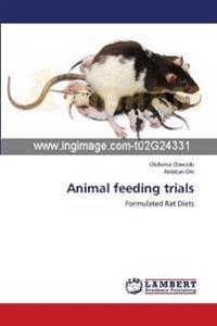 Animal Feeding Trials
