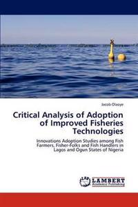 Critical Analysis of Adoption of Improved Fisheries Technologies