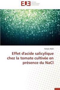 Effet d'Acide Salicylique Chez La Tomate Cultiv�e En Pr�sence Du Nacl