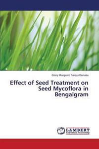 Effect of Seed Treatment on Seed Mycoflora in Bengalgram