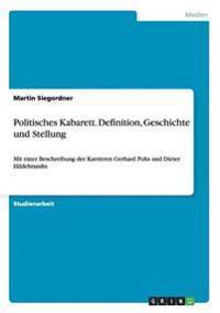 Politisches Kabarett. Definition, Geschichte Und Stellung