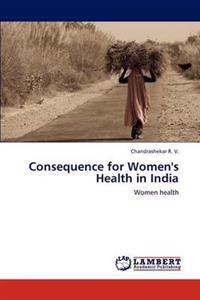Consequence for Women's Health in India