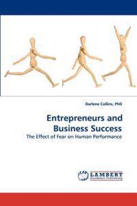 Entrepreneurs and Business Success