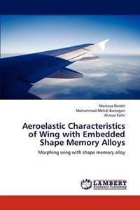 Aeroelastic Characteristics of Wing with Embedded Shape Memory Alloys