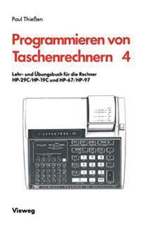 Lehr- Und  bungsbuch F r Die Rechner Hp-29c/Hp-19c Und Hp-67/Hp-97