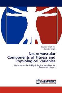 Neuromuscular Components of Fitness and Physiological Variables