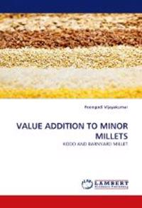 Value Addition to Minor Millets