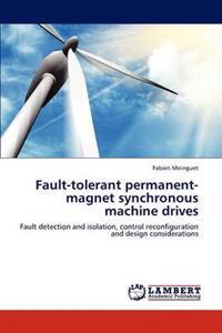 Fault-Tolerant Permanent-Magnet Synchronous Machine Drives
