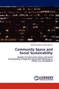 Community Space and Social Sustainability