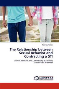 The Relationship Between Sexual Behavior and Contracting a Sti