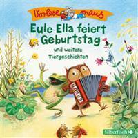 Vorlesemaus: Eule Ella feiert Geburtstag und weitere Tiergeschichten