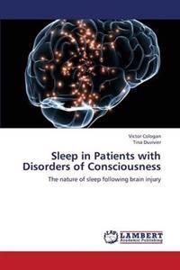 Sleep in Patients with Disorders of Consciousness