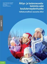 Äitiys- ja lastenneuvolatoiminta sekä kouluterveydenhuolto