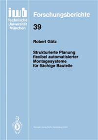 Strukturierte Planung Flexibel Automatisierter Montagesysteme F r Fl chige Bauteile
