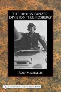 """The 10th SS-Panzer-Division """"Frundsberg"""""""