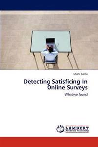 Detecting Satisficing in Online Surveys
