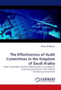 The Effectiveness of Audit Committees in the Kingdom of Saudi Arabia