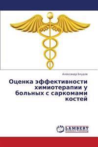 Otsenka Effektivnosti Khimioterapii U Bol'nykh S Sarkomami Kostey