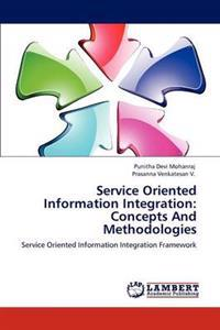 Service Oriented Information Integration