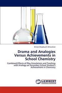 Drama and Analogies Versus Achievements in School Chemistry