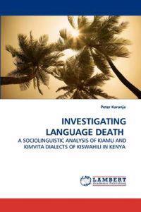 Investigating Language Death