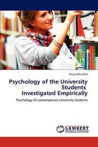 Psychology of the University Students Investigated Empirically