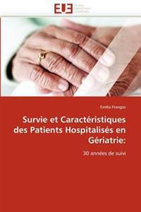 Survie Et Caract�ristiques Des Patients Hospitalis�s En G�riatrie