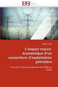 L''Impact Macro-Economique D''Un Consortium D''Exploitation Petroliere