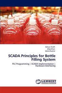 Scada Principles for Bottle Filling System